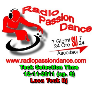 DJ Teck - Teck Selection Time 12-11-2011 (ep. 6)