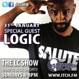 Shay D & DJ Shorty - The LC Show 104 - Logic