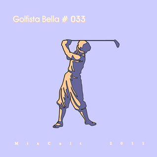 # 033 Kirill Matveev - Golfista Bella (2011)