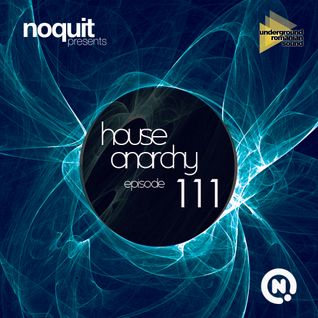 Noquit - House Anarchy ep 111