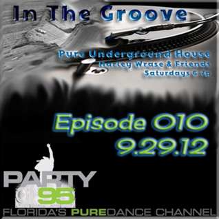In The Groove Ep. 010_9.29.12