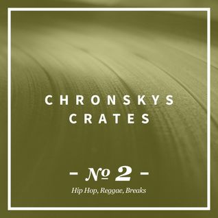 Chronsky´s Crates #02