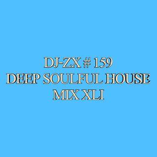DJ-ZX # 159 DEEP SOULFUL HOUSE MIX XLI