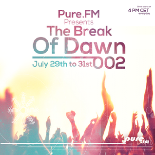 Jose Tabarez - The Break Of Dawn 002 [July 29-31 2016] on Pure.FM
