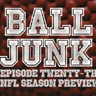 Ball Junk Podcast Episode #23: NFL Season Preview 2016