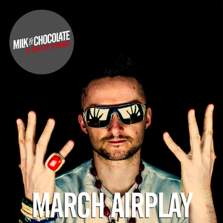 Milk'n'Chocolate's March 2015 Airplay