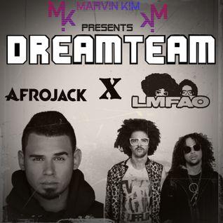 DREAMTEAM EPISODE 004 AFROJACK X LMFAO