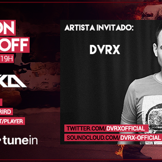 Music On World Off Episode 074(DVRX Guestmix)