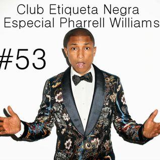 Programa 0053 Web Club Etiqueta Negra Especial Pharrell Williams