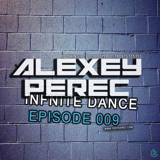 Alexey Perec - Infinite Dance [Episode 009]