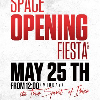 Clockwork & Avatism - Live @ Space Opening Fiesta (Ibiza) - 25.05.2014