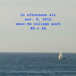 Nov. 9, 2012: In Afternoon Air