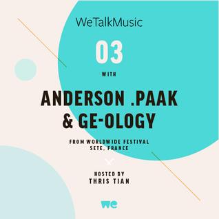 WeTalkMusic EP3 - Anderson .Paak & Ge-ology