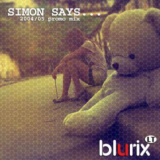 Simon Says... (2004/05 promo mix)