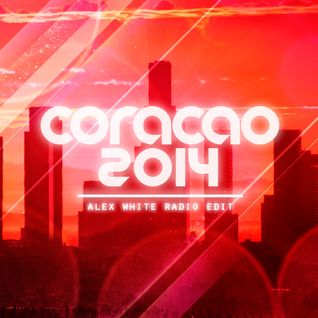 Coracao 2014 (Alex White Radio Edit) - Stereo Palma vs Malibu Breeze vs Southland Dj's