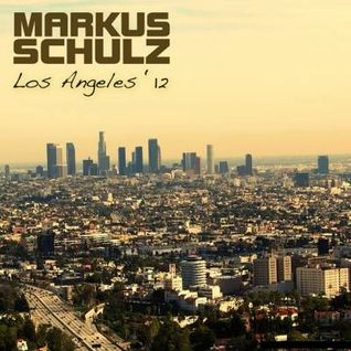 Markus Schulz - Los Angeles  '12