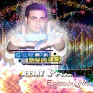 Sergio Navas Deejay X-Perience 20.05.2016 Episode 77