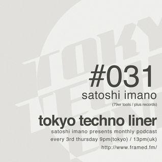 Tokyo Techno Liner EP031 - SATOSHI IMANO