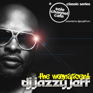 Sole Channel Cafe Classic Series: Dj Jazzy Jeff (Golden Era)