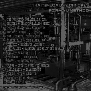 Thatswecalltechno023-Formal Method
