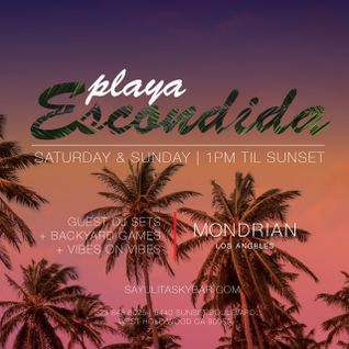 SKYBAR LA Presents Playa Escondida - Summer 2015 Opening Mix - Compiled and Mixed by EVIL TWIN