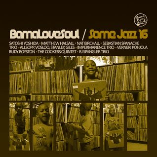 BamaLoveSoul.com presents Some Jazz 16