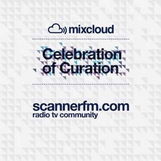 Scanner Fm Celebration of Curation Mix