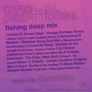 Ofishal Deep House | Deep Fishing