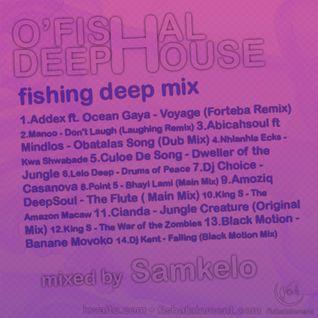 Ofishal Deep House | Deep Fishing