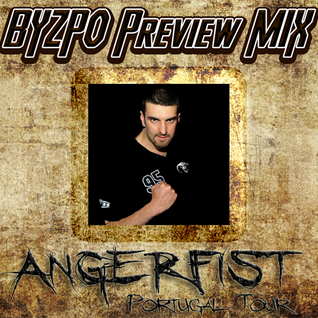 BYZPO - Hard Club (Angerfist Portugal Tour) Preview Mix
