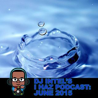 I Haz Podcast June 2015
