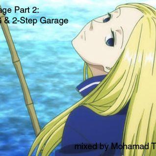 Garage Part 2 - UKG & 2-Step