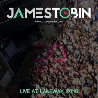DJ James Tobin - LIVE from Laneway, 2016