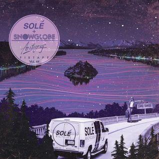 * Solé Fixtape Vol. 44  Autograf + SnowGlobe *
