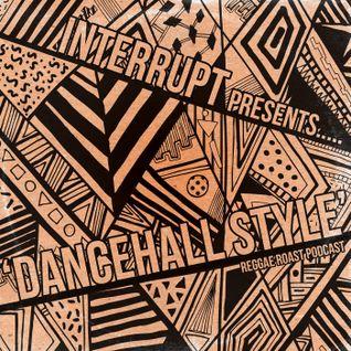RR Podcast Volume 24: Interrupt - Dancehall Style