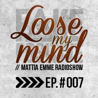 Fake Positive - Mattia Emme RadioShow 007