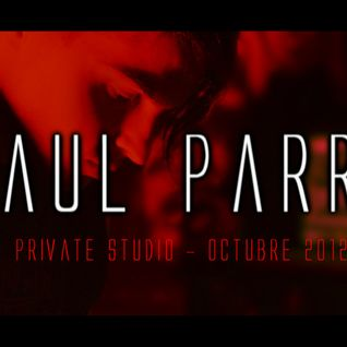 October 2012 @ Raul Parra Private Studio