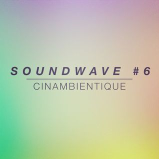 SOUNDWAVE #6