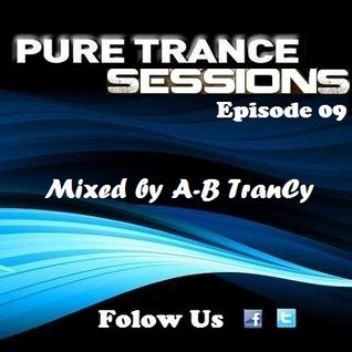 Pure Trance Sessions [Episode 09]