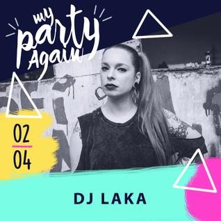 DJ LAKA MINIMIX - MY PARTY AGAIN #13
