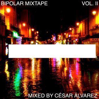Bipolar mixtape Vol. II