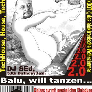 Sascha´s 33th Birthday & Balu will tanzen, PART1 Patrick Colling; Techno