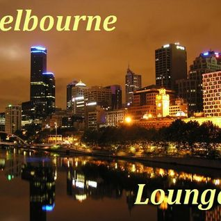 Melbourne - Lounge Mix