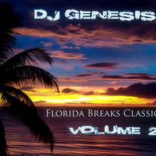 DJ Genesis - Florida Breaks Classics Vol 2