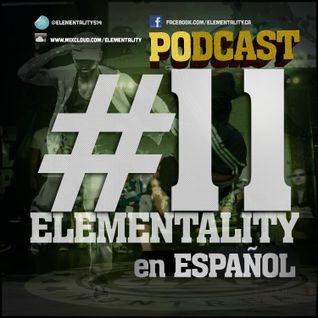 Elementality Podcast #11 (Español)