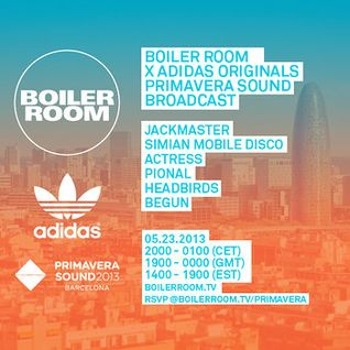 JACKMASTER - 45 Min Boiler Room x adidas Originals Mix at Primavera Sound