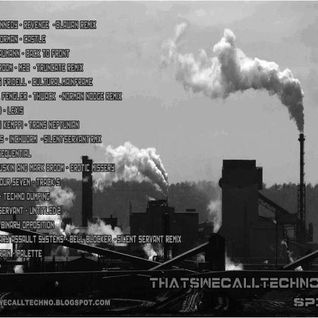 Thatswecalltechno Podcast015-mixed by Spigl