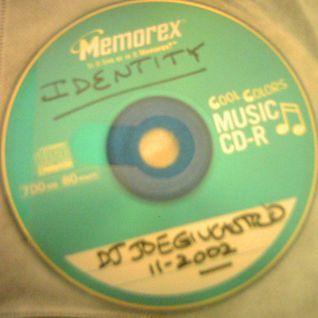 IDENTITY mix by DJ Joe Giucastro - 11/2002