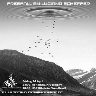 Luciano Scheffer @ Freefall #9 - April/2015 | deephouseparaderadio.de