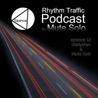 Mute Solo @ Rhythm Traffic Radio Show episode 12 on Seance Radio 12.04.2016